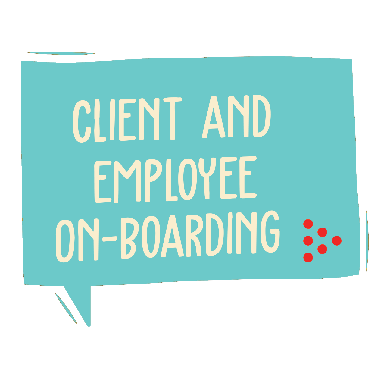 Client and Employee on Boarding
